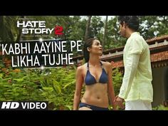 "T-series presents to you the second song 'Kabhi Aayine Pe"" from the movie Hate Story 2 starring Jay Bhanushali and Surveen Chawla. This song is composed by Rashid Khan and sung by KK."