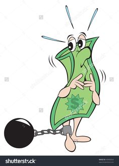 Cartoon Art Of A Dollar Bill Locked To A Ball And Chain. It Is ...