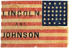 This second-term campaign flag supported Abraham Lincoln and running-mate Andrew Johnson for reelection. When he won, Lincoln declared the election results a mandate to press on for an unconditional victory and a constitutional amendment to end slavery. #flagday