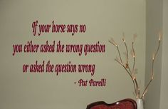 Pat Parelli Horse  Quote - Vinyl Wall Decal Sticker