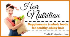 Hair Nutrition - The No Poo Method