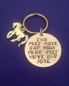 Two feet move our body four feet move our soul Hand stamped aluminium disc with horse charm Lightweight aluminium, thickness Key Chains, Our Body, Key Rings, Hand Stamped, Equestrian, My Etsy Shop, Lovers, Hands, Horses