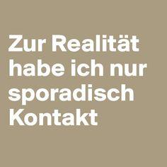 #Sprüche #Quotes #Realität
