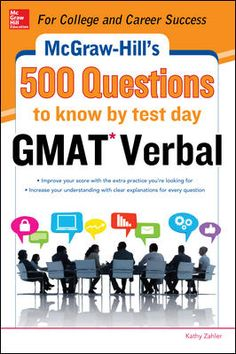 McGraw-Hill Education 500 GMAT Verbal Questions to Know by Test Day - Kathy Zahler