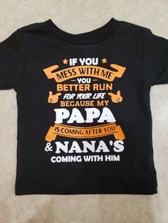 Cute T-shirt for toddlers! Gotta love those protective and spoiling grandparents Comes in a black tshirt, you can choose the coloring of the letters. (The white letters will remain white) Cute Tshirts, Kids Shirts, Funny Shirts, Tee Shirts, Grandma Quotes, Sister Quotes, Daughter Quotes, Mother Quotes, Father Daughter