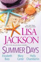Summer days by Lisa Jackson; Elizabeth Bass; Mary Carter; Holly Chamberlin