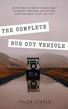 Survival Books, Camping Survival, Survival Gear, Bug Out Vehicle, Getting Out, Need To Know, Bugs, Everything, Prepping