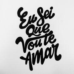 Eu sei que vou te amar #tipografia #Typography