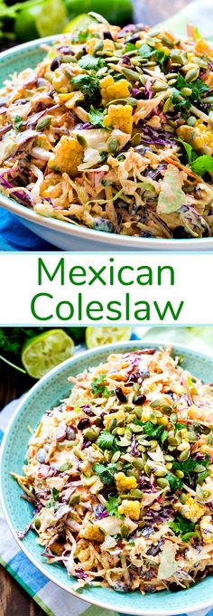 Mexican Coleslaw- a creamy coleslaw flavored with taco seasoning.