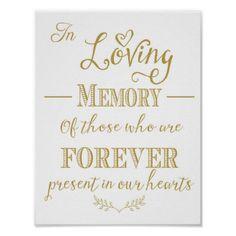 In Loving Memory Wedding Sign Memorial Table Gold by TheArtyApples Wedding Signs, Wedding Table, Wedding Reception, Our Wedding, Wedding Stuff, Wedding Prep, Reception Ideas, Wedding Cakes, Reunion Decorations