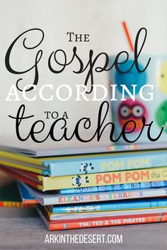 Gospel According to a teacher. How his truth redeemed my bad days!