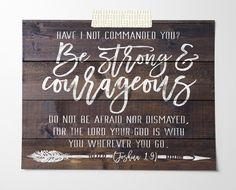 Be Strong And Courageous Digital Download by Sweetface & Co  Faux wood art print, looks stunning in your farmhouse inspired home. Click the image to purchase this Bible verse printable today!