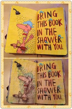 Wreck This Journal - Take This Book In The Shower With You -Before and after