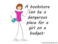 Bookstores and budgets shouldn't be used in the same sentence.