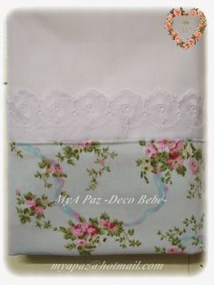 MyA Paz -Deco Bebé-: Sábanas a medida: catres, cunas charriot, practicu... Granny Chic, Hand Towels, Tea Towels, Baby Deco, Linens And Lace, Handmade Baby, Projects To Try, Shabby Chic, Christmas Gifts