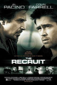 The Recruit. Theme I love = Strategy + inside the minds of master manipulators + reversal of the con