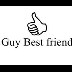 Guy best friend :)