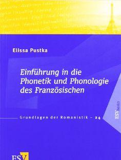 Einführung in die Phonetik und Phonologie des Französischen von Dr. Elissa Pustka. Die französische Aussprache kann nur verstehen, wer über den Tellerrand der synchronen Phonologie hinausblickt. Zum ersten Mal bezieht eine Einführung daher Variation und Wandel umfassend mit ein und stellt systematisch Zusammenhänge zu Wortschatz, Grammatik und Rechtschreibung her