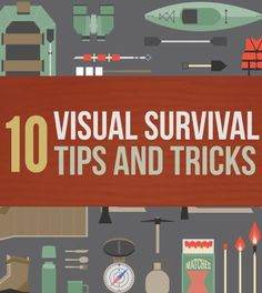 10 Survival Visual Tips and Tricks