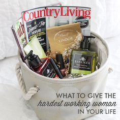What to Give the Hardest Working Woman in Your Life- great tips for putting together a  gift basket