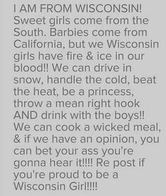 Fire and Ice straight to the core Girl Quotes, Funny Quotes, Random Quotes, True Quotes, Milwaukee Wisconsin, Sheboygan Wisconsin, Wisconsin Badgers, Wisconsin Funny, Good Ole