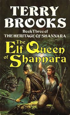 The Elf Queen Of Shannara (Heritage of Shannara, #3) by Terry Brooks