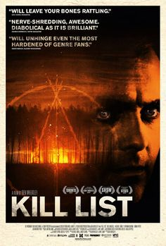 From director Ben Wheatley, Kill List is a mind-blowing genre concoction being called the Comedy Movies List, 2011 Movies, Man Movies, Movies Free, Scary Movies, Horror Movie Posters, Horror Films, Be With You Movie, Kill List