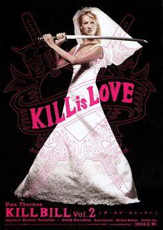 A Movie by Quentin Tarantino: Kill Bill: Vol. 2 #movies #poster #umathurman