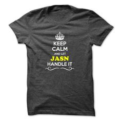 Keep Calm and Let JASN Handle it https://www.sunfrog.com/LifeStyle/Keep-Calm-and-Let-JASN-Handle-it.html?46568