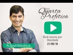 Você nasceu para a liberdade! | Pr. Josué Valandro Jr. | 21/09/16