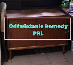refreszing: Komoda PRL - jak ją odnowić ?