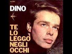 Dino - Te lo leggo negli occhi (1964) - YouTube