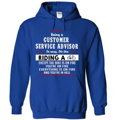 Customer Service Advisor is Just Like Riding a Bike T-Shirts, Hoodies. CHECK PRICE ==► https://www.sunfrog.com/LifeStyle/Customer-Service-Advisor-is-Just-Like-Riding-a-Bike-2043-RoyalBlue-Hoodie.html?id=41382