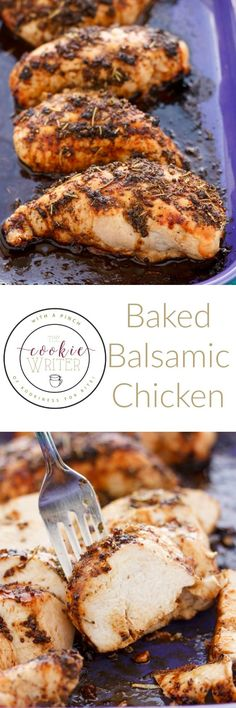 Baked Balsamic Chicken | http://thecookiewriter.com | @thecookiewriter | #chicken