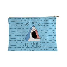 Show off your love of sharks and your hatred of the patriarchy with this shark lover's, shark week inspired, 'Don't Tell Me To Smile' accessory bag! Now show off those razor sharp teeth and tell those jerks to f*** off! Making My Way Downtown, Types Of Handbags, Big Purses, Shark Bites, Shark Week, Surf, Patriarchy, Sharks, Bag Accessories