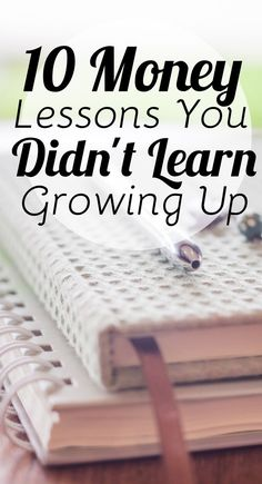 There are probably money lessons you didn't learn growing up that you wish you had. Learn which ones you missed out on so you can actually achieve financial success.