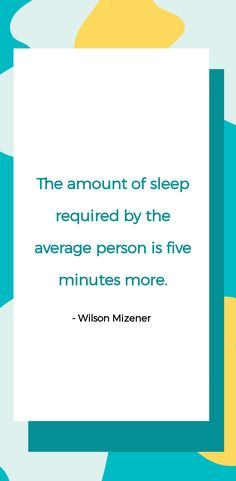 More sleep = happiness. Always and forever!