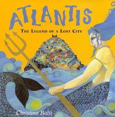 Christina Balit-Atlantis - The Legend of a Lost City by Christina Balit