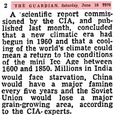 In the Guardian and CIA were warning about a new little ice age. Global Warming Climate Change, Climate Warming, Political Ideology, Politics, Climate Engineering, Wind Machine, Scientific Reports, Get Educated