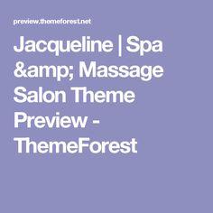 Jacqueline | Spa & Massage Salon Theme Preview - ThemeForest