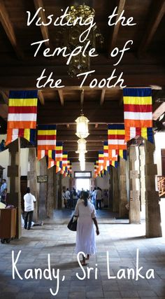 Visiting the Temple of the Tooth in Kandy, Sri Lanka. When to go, how to do it, and why you shouldn't miss it off your travel itinerary!