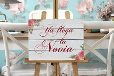 "Cartel ""ya llega la novia"". Here comes the bride"