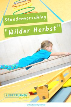 """""""Wild Autumn"""" – Suggested hour for the children's gymnastics - Kinder Garten Party Activities, Kindergarten Activities, Family Activities, Ted Videos, Writing Games, How To Juggle, School Sports, Kids And Parenting, Gymnastics"""