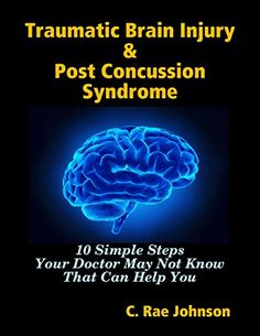 Concussions Are Brain Injuries Sit Your >> 287 Best Books About Brain Injury Images In 2019 Traumatic Brain