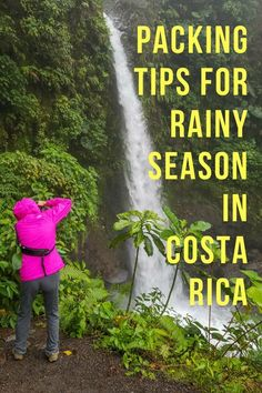 packing for rainy season in Costa Rica