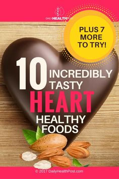 17 Incredibly Tasty Heart Healthy Foods to Eat Everyday