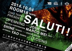 Listen to my live recording of the last event CIAO TAIPEI @ Room 18 - Sat 4th October 2014.  http://www.mixcloud.com/marco-mei/marco-mei-live-recording-ciao-taipei-presents-saluti-room-18-taipei-saturday-4th-october-2/
