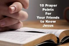 Don't Get Discouraged Praying For Your Family And Friends To Know Jesus. Here Is A 10 Point Prayer For Unsaved Loved Ones Taken Straight From Scripture. Praying For Friends, Praying For Your Family, Losing Friends, Prayer List, Prayer For You, Prayer Board, Christian Prayers, Christian Devotions, Salvation Prayer