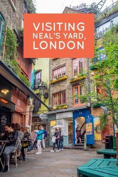 London's Neal's Yard is one of those places that inspire travel. Walking from Covent Garden into Neal's Yard is like entering a different world. London Tours, London Travel, Travel Uk, Shopping Travel, London Places, Things To Do In London, By Train, Covent Garden, London Calling