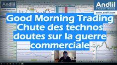 Un Good Morning Trading pas très optimiste ce matin : les valeurs technologiques décrochent et la guerre commerciale s'enlise. Point positif, la Corée du Nord fait un pas vers les USA : https://www.andlil.com/chute-des-technologiques-doutes-sur-la-guerre-commercial-good-morning-trading-202619.html